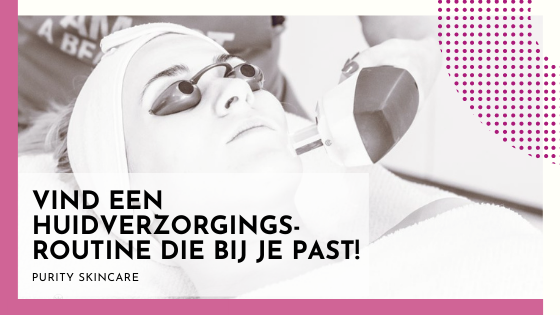 huidverzorgingsroutine
